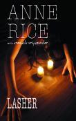 Lasher - seria Cronicile Vrajitoarelor 2 de Anne Rice  -Carti bune de citit