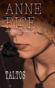 Taltos - seria Cronicile Vrajitoarelor 3 de Anne Rice  -Carti bune de citit